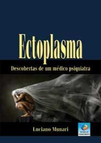 Ectoplasma – Descobertas de um Médico Psiquiatra