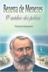 """Livro """"Bezerra de Menezes – O médico dos Pobres"""""""