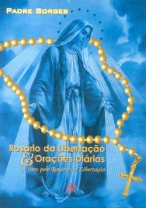 """Livro """"ROSÁRIO DA LIBERTAÇÃO E ORAÇÕES DIÁRIAS"""""""
