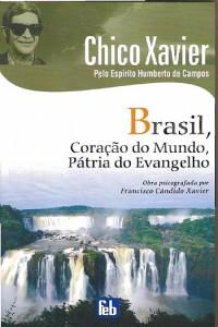 """Livro """"Brasil, Coração do Mundo, Pátria do Evangelho"""""""