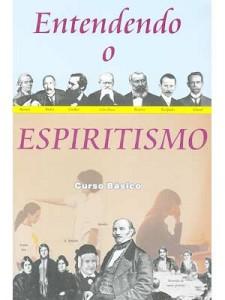 """Livro """"Entendendo o Espiritismo"""""""