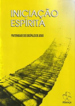 """Livro """"Iniciação Espírita"""""""