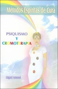 """Livro """"Psiquismo e Cromoterapia"""""""