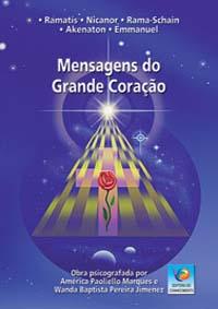 """""""Livro Mensagens do Grande Coração"""""""