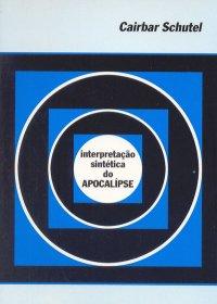 """Livro """"""""Interpretação Sintética do Apocalipse"""""""